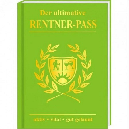Der ultimative Rentner Pass